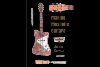 Making Masonite Guitars by Jan Van Cappelle